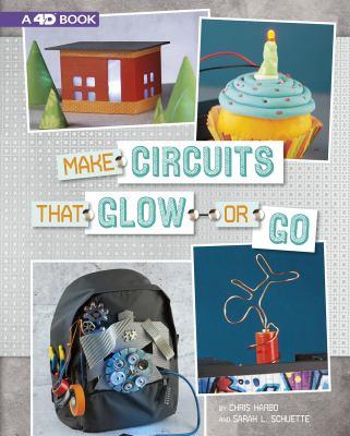 Make circuits that glow or go
